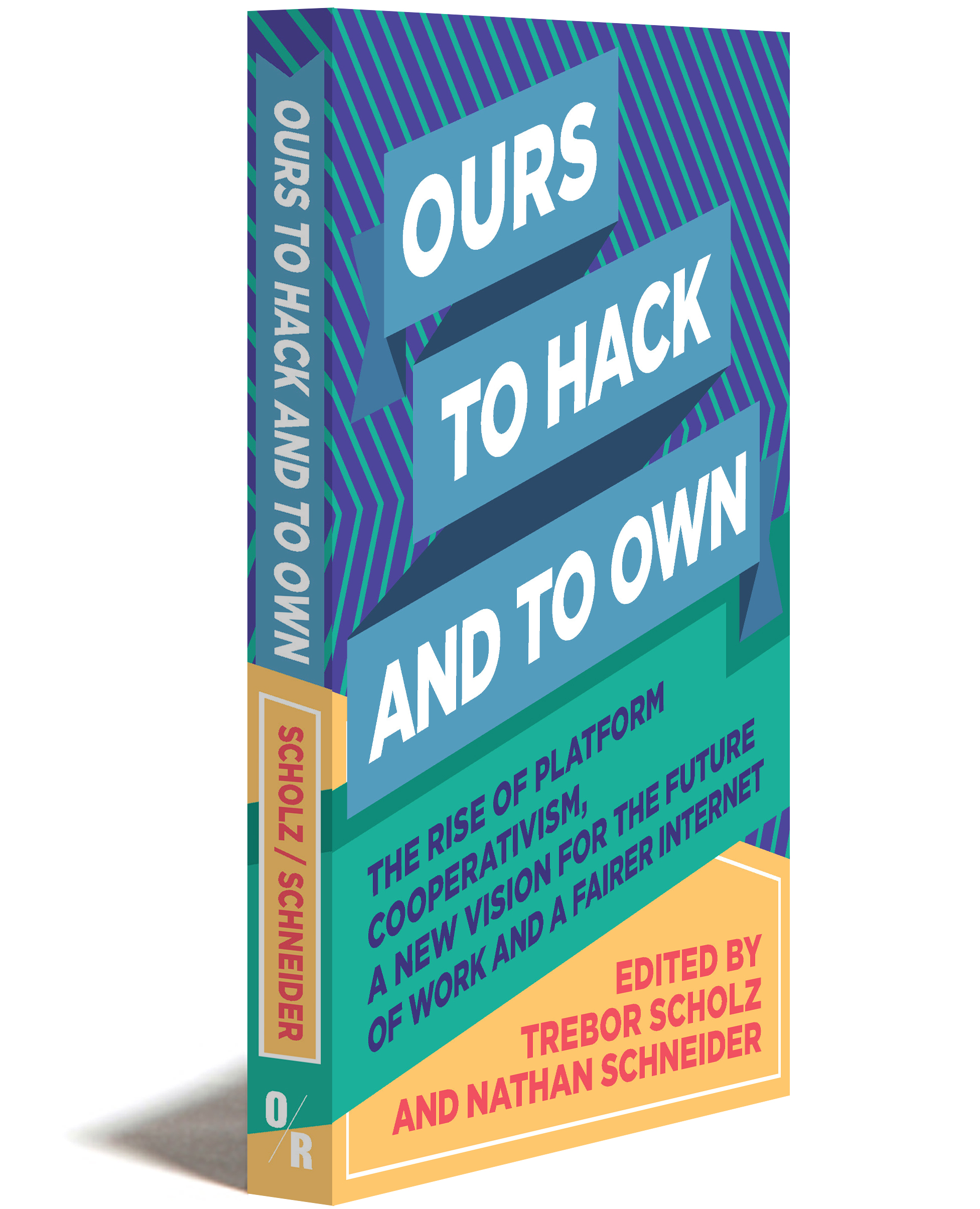 ours to hack and to own cover